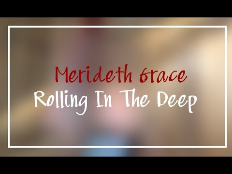 Merideth Puckett singing 'Rolling In the Deep' By Adele