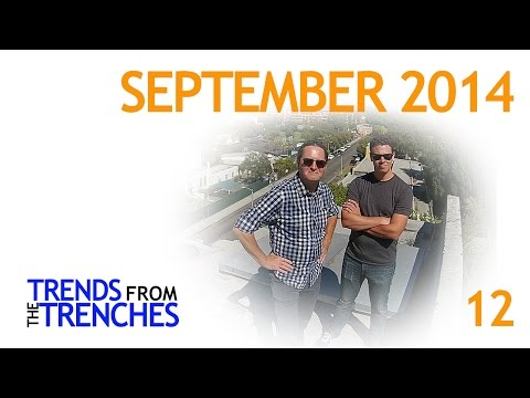 Trends from the Trenches - September 2014