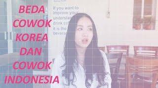 Download Lagu BEDA COWOK KOREA DAN COWOK INDONESIA Gratis STAFABAND