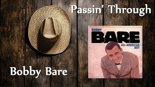 Watch Bobby Bare Passin Through video