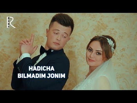 Hadicha - Bilmadim jonim (Official Video)