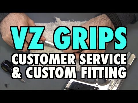 VZ Grips: Customer Service & Custom Fitting