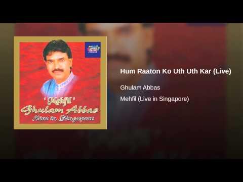 Hum Raaton Ko Uth Uth Kar (live) video