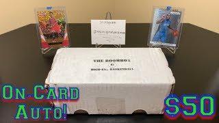 The Original Boombox April's High-End Basketball Box Break - On-Card Auto!