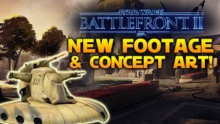 NEW FOOTAGE & CONCEPT ART (Yavin 4, AAT Tank, Death Star & More) - Star Wars Battlefront 2