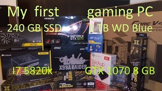 Broadwell i7 5820kK + GTX 1070 High End Gaming PC Build ( 2000 € ) - my first gaming pc
