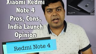 Hindi | Xiaomi Redmi Note 4 Pros, Cons, Expected India Launch, Price, Not a Review | Gadgets To Use