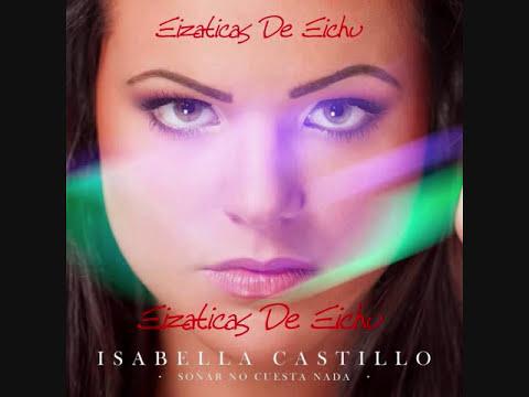 Isabella Castillo-Soñar No Cuesta Nada CD Completo
