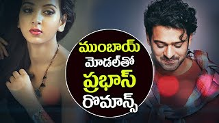 Prabhas SAAHO Movie HEROINE Confirmed | Saaho Telugu Movie