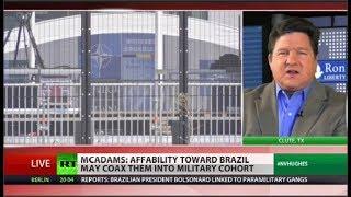 Neocons want Brazil in NATO to undermine Venezuela – Daniel McAdams