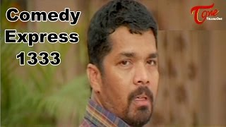 Comedy Express 1334 || Back to Back || Telugu Comedy Scenes