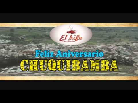 FELIZ ANIVERSARIO  CHUQUIBAMBA