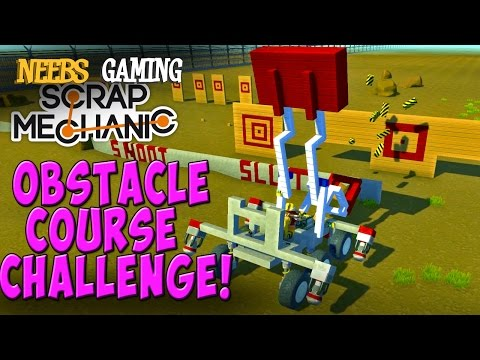 Scrap Mechanic - Obstacle Course Challenge!