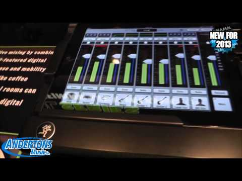 Andertons @ NAMM 2013 - Mackie DL806 Digital Mixer with iPad Control