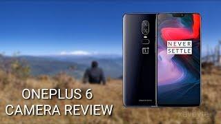 ONEPLUS | ONEPLUS 6 CAMERA REVIEW | xavbyte