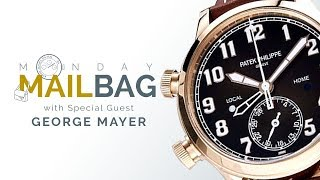 MAILBAG! Baselworld 2018 Questions, Answers & Favorites Among Rolex, Patek Philippe, Omega Watches