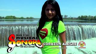 Maik y Su Musical Sonora - Corazon Alegre ((VIDEO OFICIAL ))