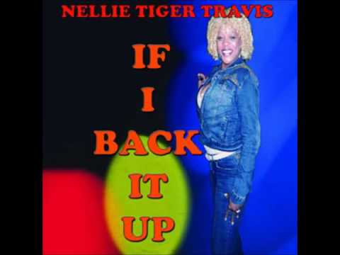 Nellie Tiger-If I Back It Up Mix