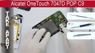 Как разобрать 📱 Alcatel 7047D POP C9 Разборка и ремонт