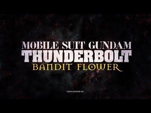 『MOBILE SUIT GUNDAM THUNDERBOLT BANDIT FLOWER�trailer (EN dub+JP sub)