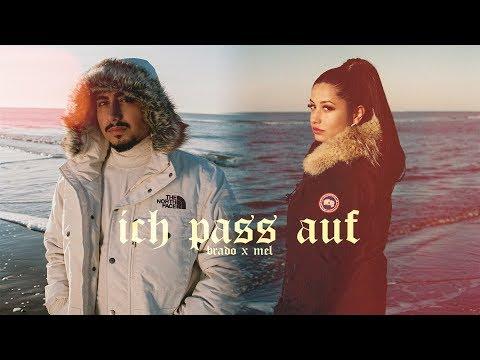 BRADO feat. MEL - Ich pass auf (Official Video)