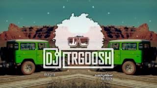 دي جي طرقوش - سيارتي جيب ( ريمكس )   ( DJ TRGOOSH - Siartee Giib ( ReMix