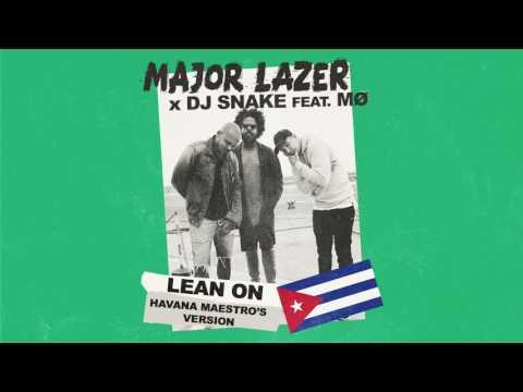 download lagu Major Lazer - Lean On Havana Maestro`s Version gratis