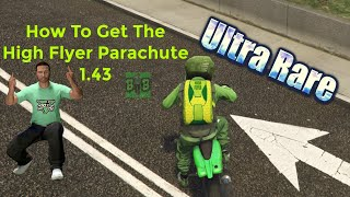 GTA 5 How To Get The 'ULTRA RARE' High Flyer Parachute 1.43
