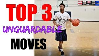 Top 3 Unguardable Moves - Simple Basketball Moves