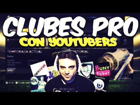 Fifa 15 | Club Pro | Con Youtubers de cachondeo #2