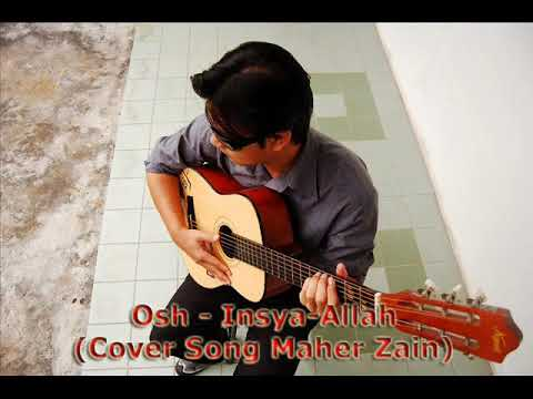 Osh - Insya-allah (cover Song Maher Zain) video