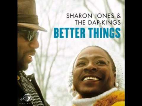 Sharon Jones And The Dap-kings - Better Things