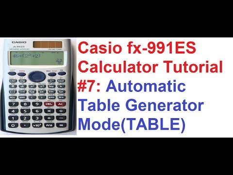 Casio fx-991ES Calculator Tutorial #7: Automatic Table Generator Mode