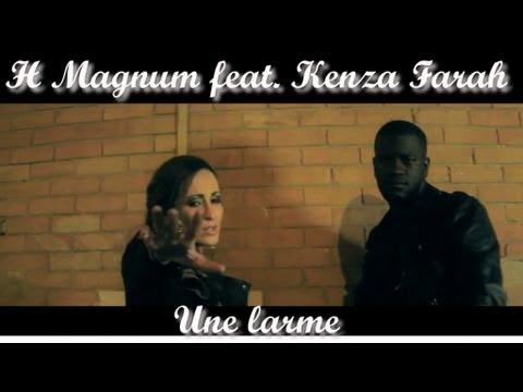H Magnum - Une larme (feat. Kenza Farah)