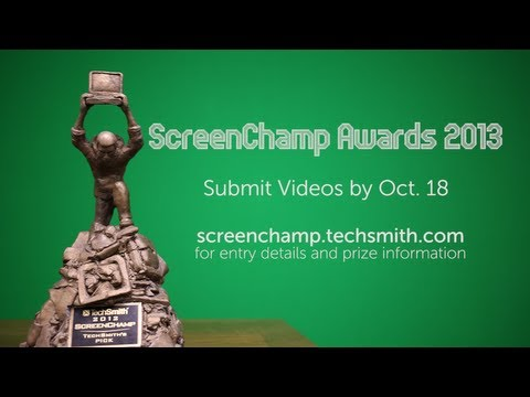 Made An Awesome Video? Enter The TechSmith ScreenChamp Awards Today