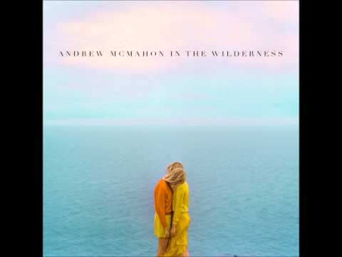 Andrew Mcmahon In The Wilderness - Shelter Breaks
