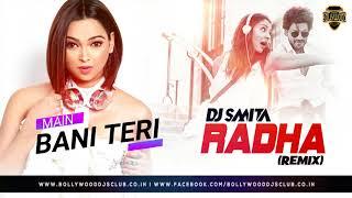 Radha (Remix) - DJ Smita ׀ Full Song ׀ Bollywood DJs Club