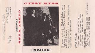 Watch Gypsy Kyss One Way Out video