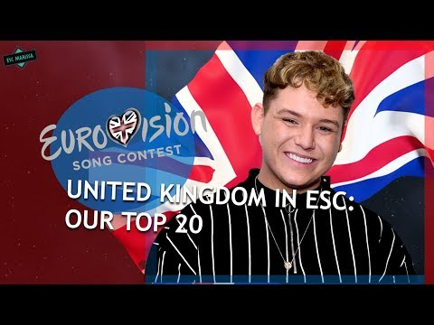 United Kingdom In Eurovision: OUR TOP 20 (2000-2019)