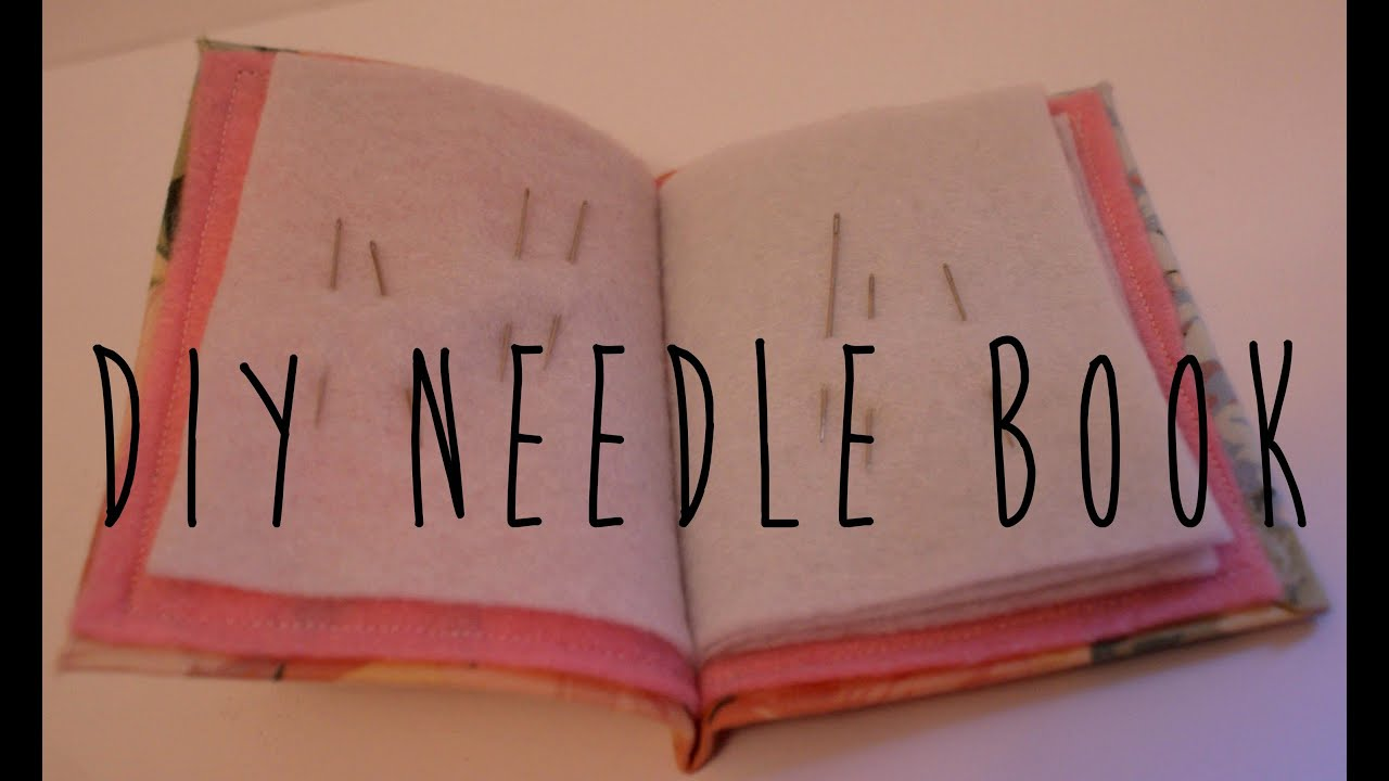 Sewing Organisation DIY Needle Book YouTube