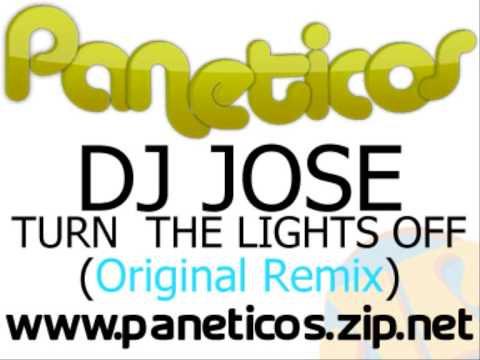 DJ Jose - Turn The Lights Off