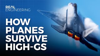 How Planes Survive High-Gs