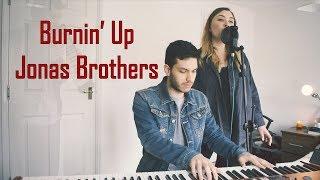 Burnin' Up - Jonas Brothers (Cover)