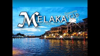 MELAKA | A'FAMOSA OLD WEST TOWN | TOY MUSEUM | RIVER CRUISE | Flawsome Trip