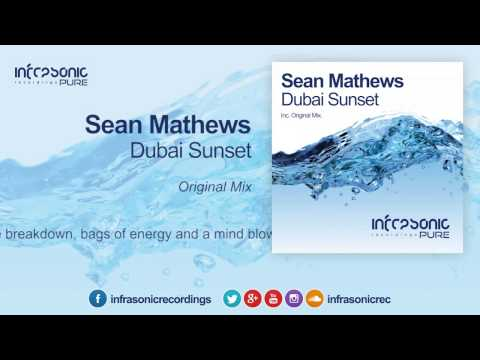 Sean Mathews - Dubai Sunset [Infrasonic Pure] 15.06.2015