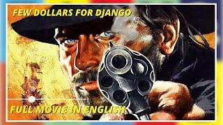 Few Dollars for Django - Full Movie by Film&Clips