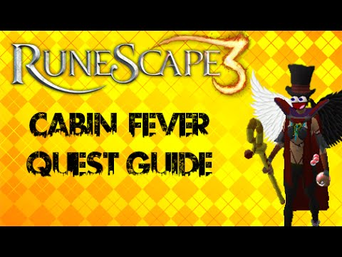 Cabin Fever Quest guide – Runescape 2014-2015   (rs3)