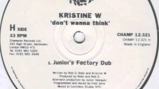 Kristine W. - Don't Wanna Think