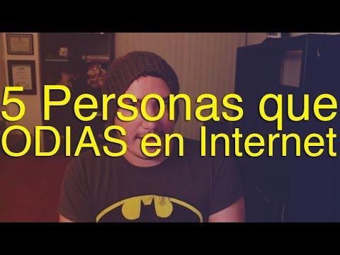 5 Personas que ODIAS en Internet