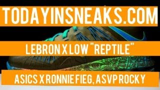 "LeBron X Low ""Reptile "", JS x A$AP Details, Kyrie Irving PE - Today In Sneaks"